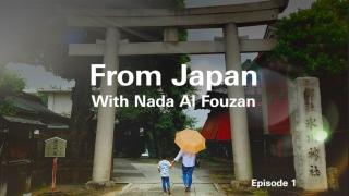 From Japan With Nada Al Fouzan